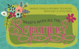 whatswithscreaming-tea-label